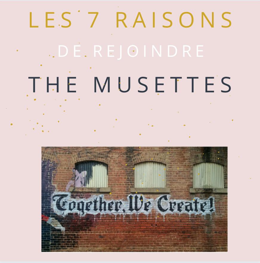 Les 7 bonnes raisons de rejoindre la communauté The Musettes