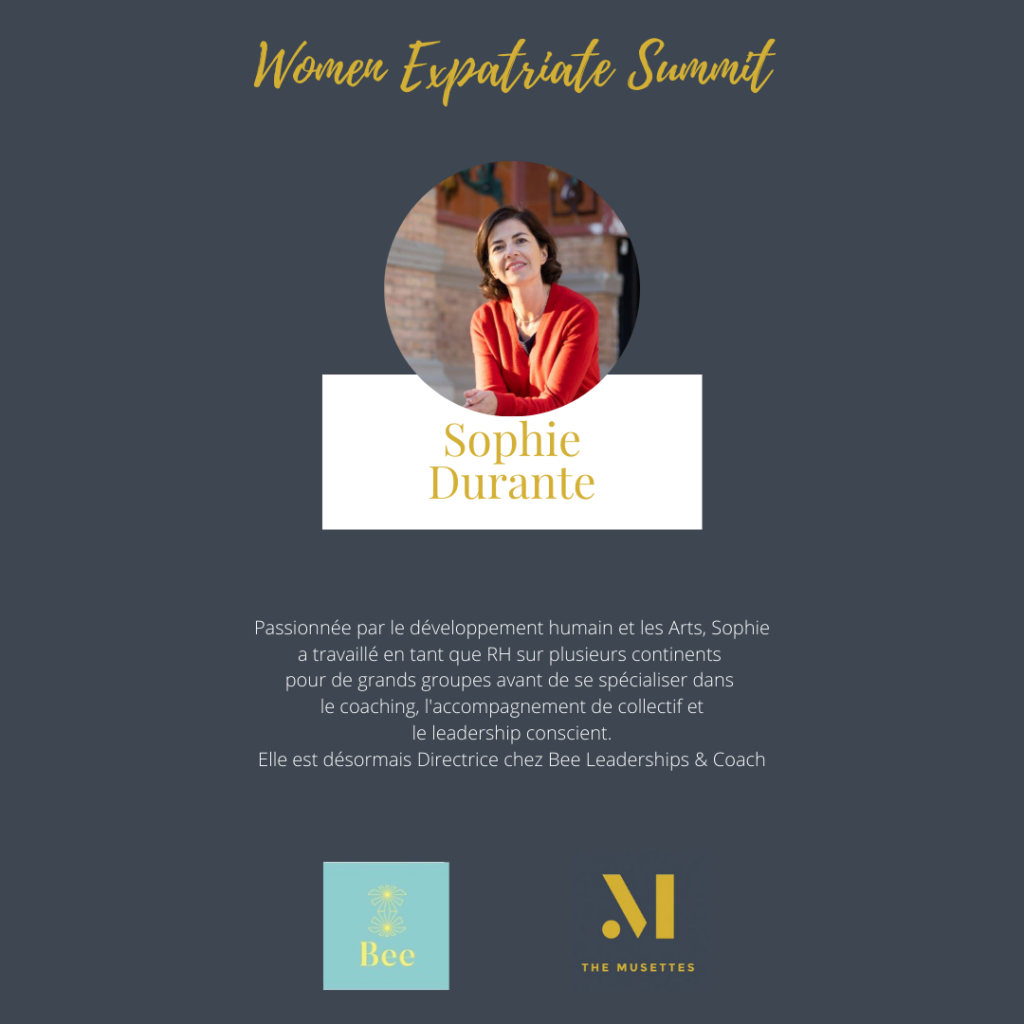 The Musettes - Women Expatriate Summit - Sophie Durante - Bee Leaderships & Coach